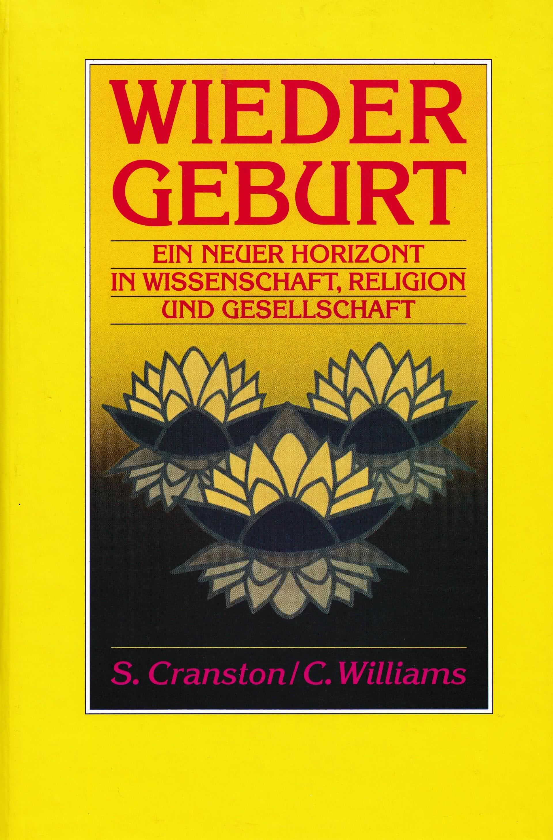 Wiedergeburt - ein neuer Horizont in Wissenschaft, Religion und Gesellschaft