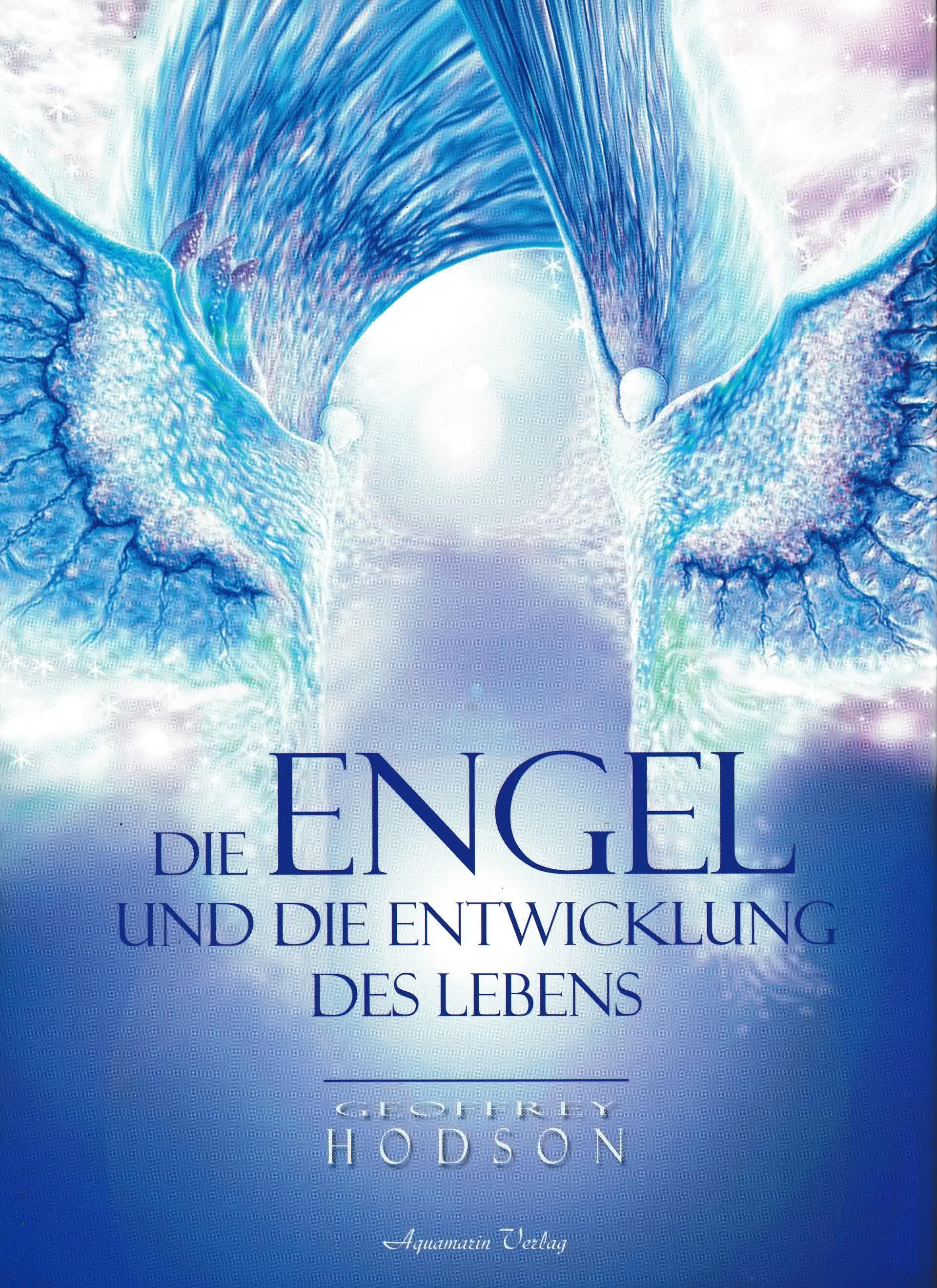 Die Engel und die Entwicklung des Lebens